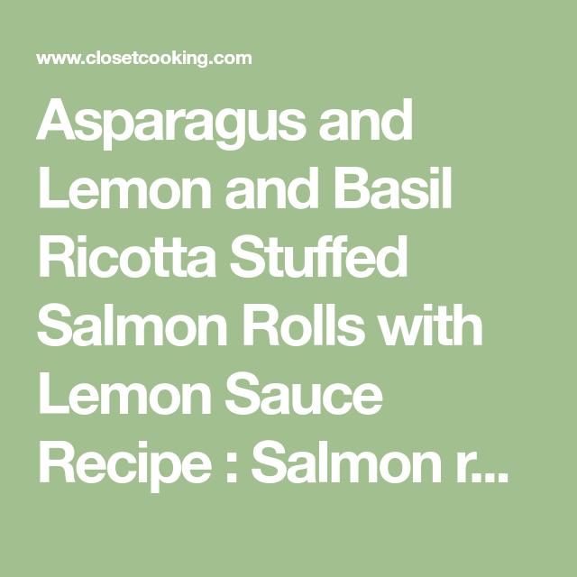 Photo of Asparagus and Lemon and Basil Ricotta Stuffed Salmon Rolls with Lemon Sauce