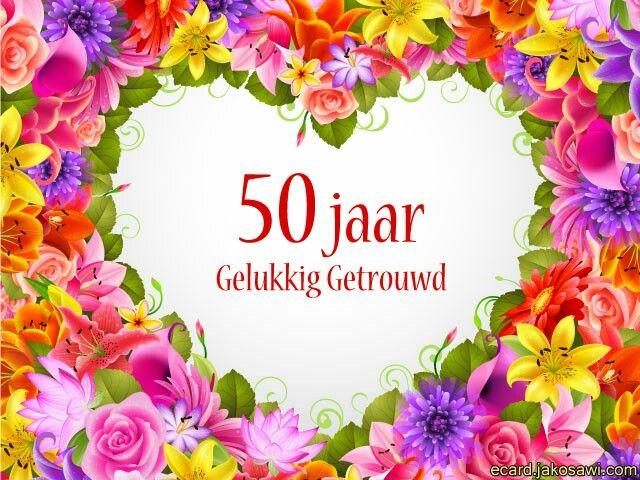50 Jaar Getrouwd Gelukkig Getrouwd Trouwdag En Gelukkig