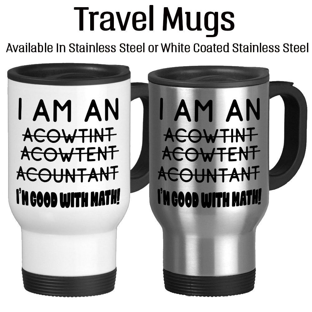 I Am An Accountant Bad Spelling Good With Math Joke Mug