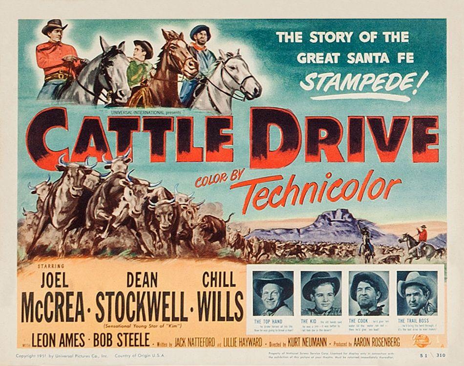 Cattle drive 1951 joel mccrea dean stockwell chill