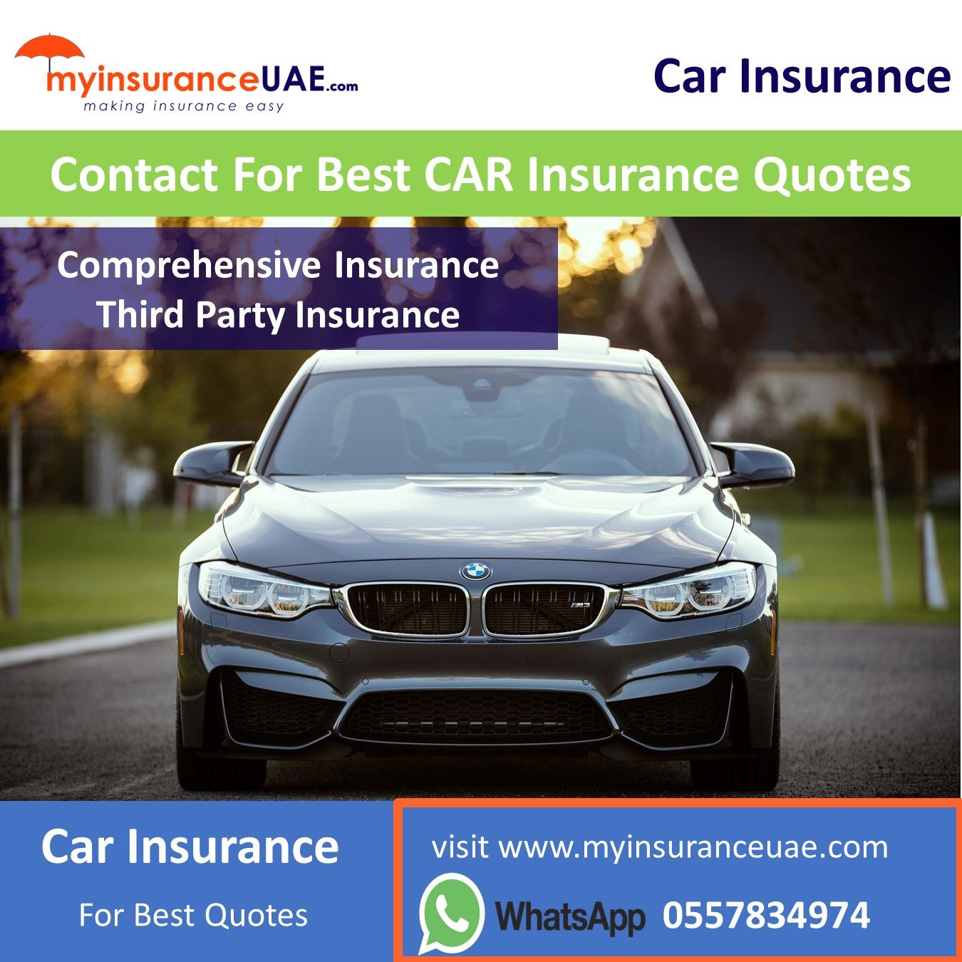 Visit the website www.myinsuranceuae.com or whatsapp or ...
