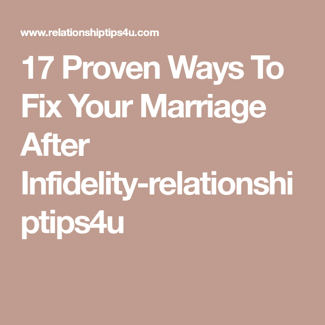 how do you fix a marriage after an affair