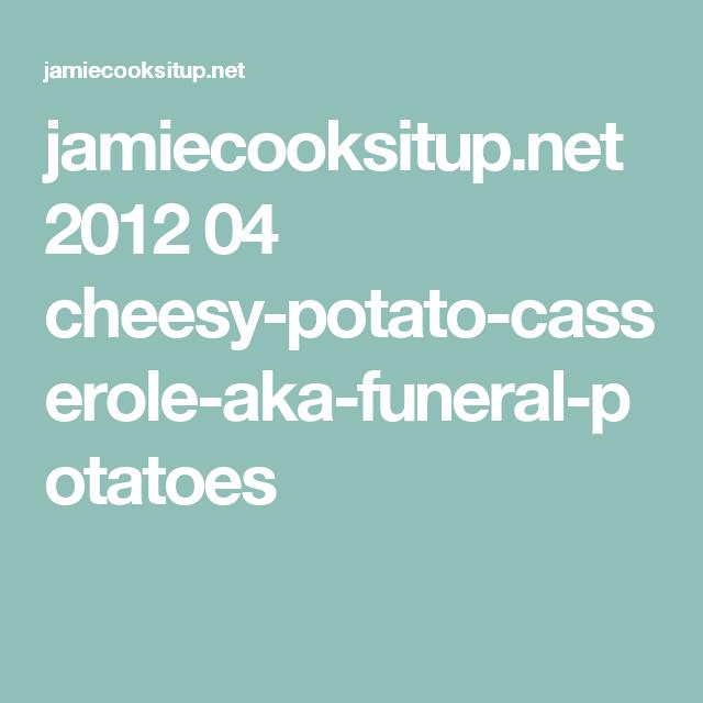 jamiecooksitup.net 2012 04 cheesy-potato-casserole-aka-funeral-potatoes