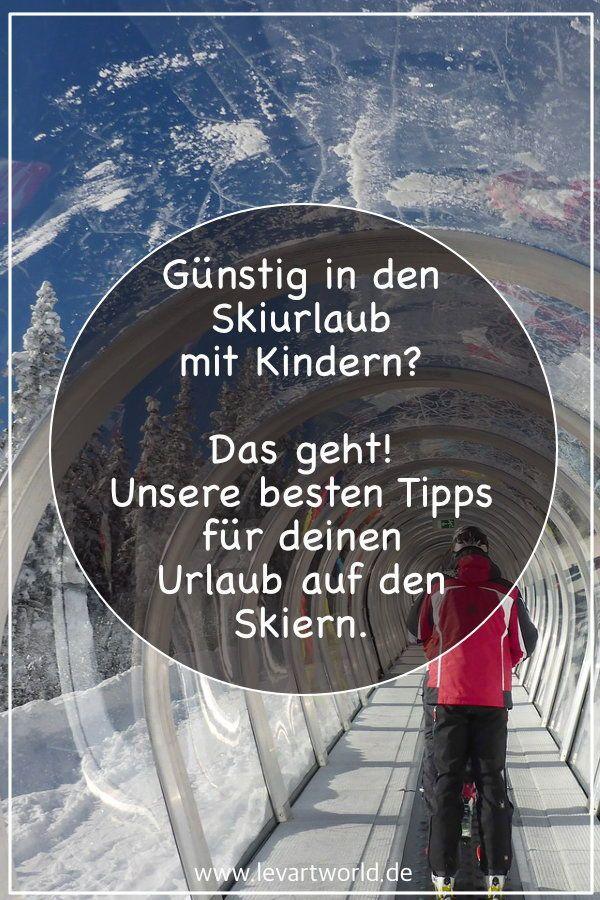 Photo of Die 7 besten Tipps für einen günstigen Skiurlaub mit Kindern