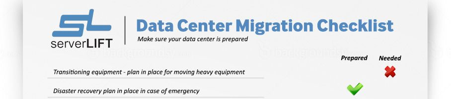 A Quick Data Center Relocation Checklist Before You Plan Any Migration Project ServerLIFT
