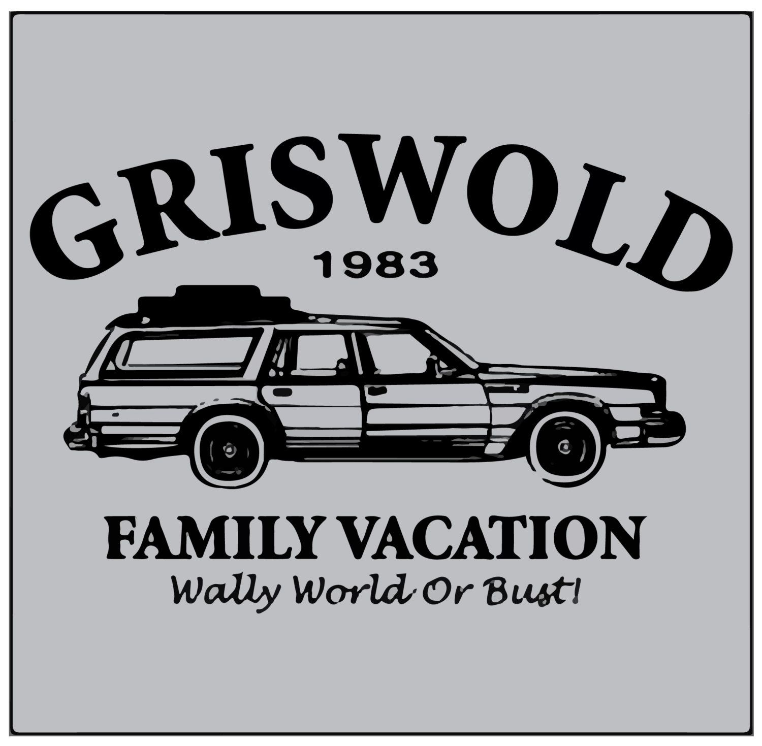 National Lampoon S Griswold Family Vacation Wally World Or