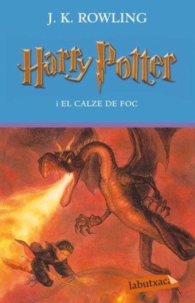 Harry Potter I El Calze De Foc De J K Rowling He Llegit