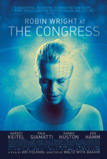 The Congress. Woah. This already has me hooked; its such a different kind of film. Using actual actors as characters is so interesting to me and this is beyond awesome.