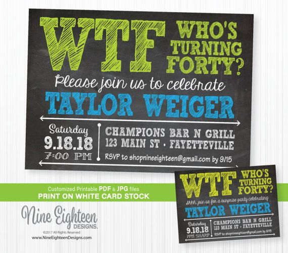 40th Birthday Party INVITATION WTF Whou0027s Turning Forty Jamieu0027s - birthday invitation for adults
