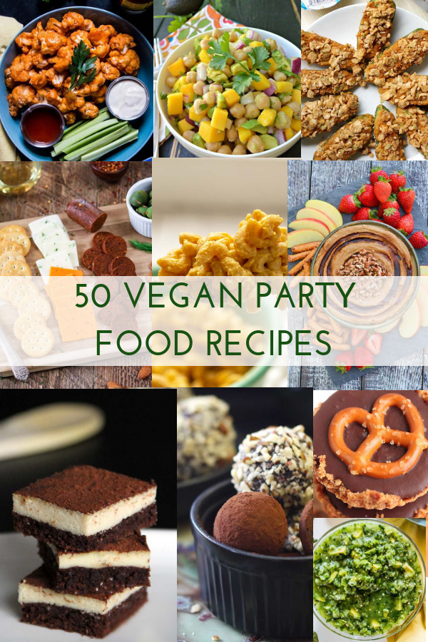 50 Of The Best Vegan Party Food Recipes Veganbuffet Veg
