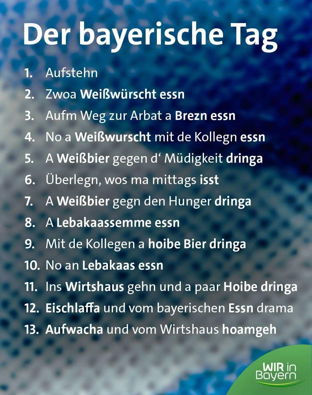 Der Bayerische Tag Bayrische Sprüche Witzige Sprüche Und
