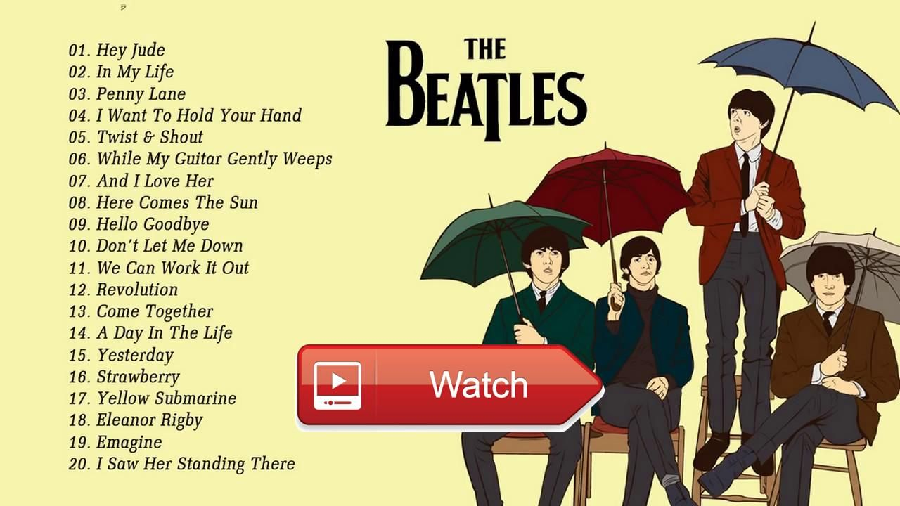 The Beatles Greatest Hits Full Album LIVE 17 Best Songs Of The ...