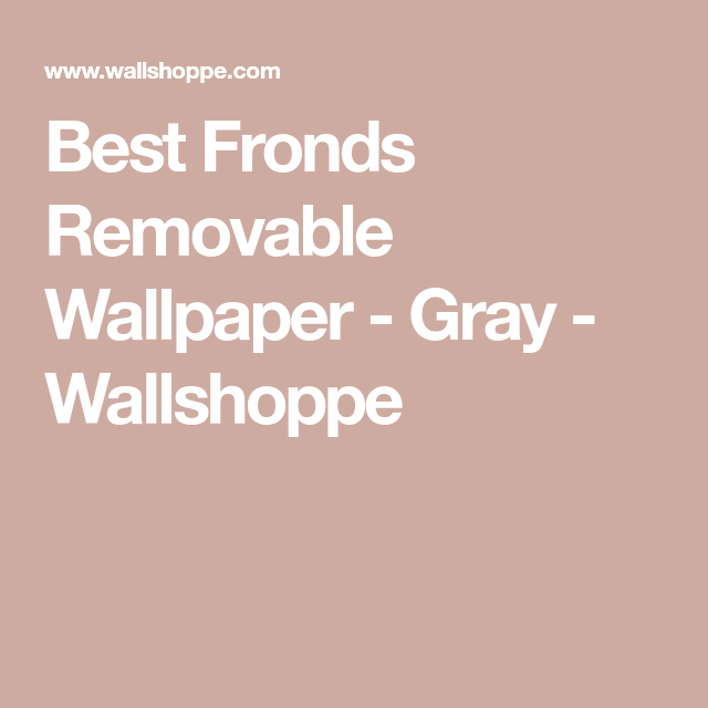 Best Fronds Removable Wallpaper Gray Tree leaf