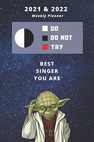 2021 & 2022 Two-Year Daily Planner For Singer   Funny Yoda ...