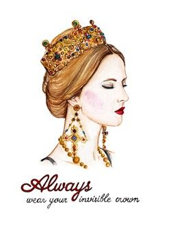 Always Wear Your Invisible Crown Invisible Crown Fashion Illustration Face Cute Illustration