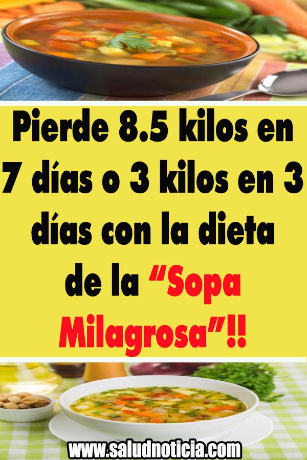 Pierde 8 5 Kilos En 7 Días O 3 Kilos En 3 Días Con La Dieta De La Sopa Milagrosa Belleza Salud Remedioscasero Diet Dieta Para Bajar De Peso Bajar De Peso