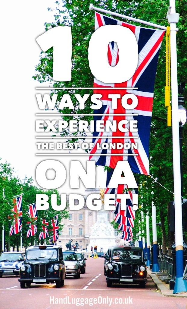 10 Ways To Experience The Best Of London On A Budget (1)