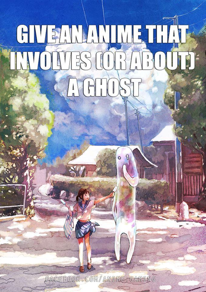 Spirited away, Ghost hunt, Ghost Hound, Clannad (i think