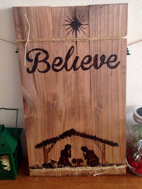 Rustic Believe. Wood burned sign by PyroNorthwest on Etsy