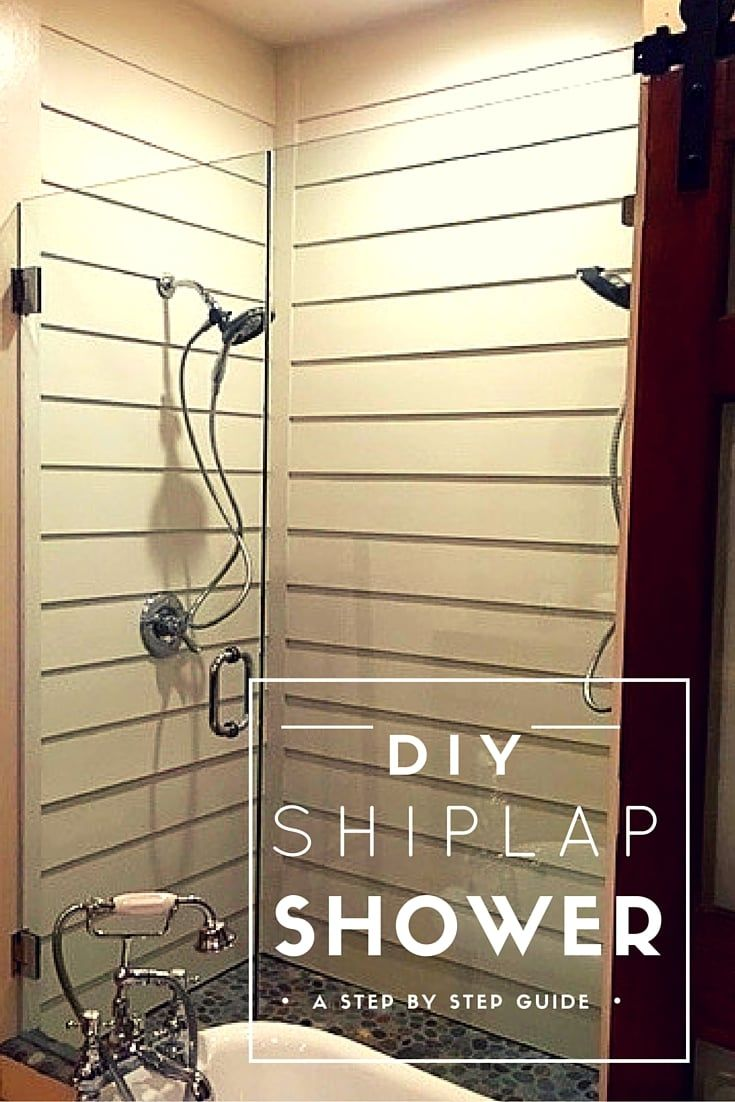 DIY Shiplap Shower instructions. We created an inexpensive shower ...