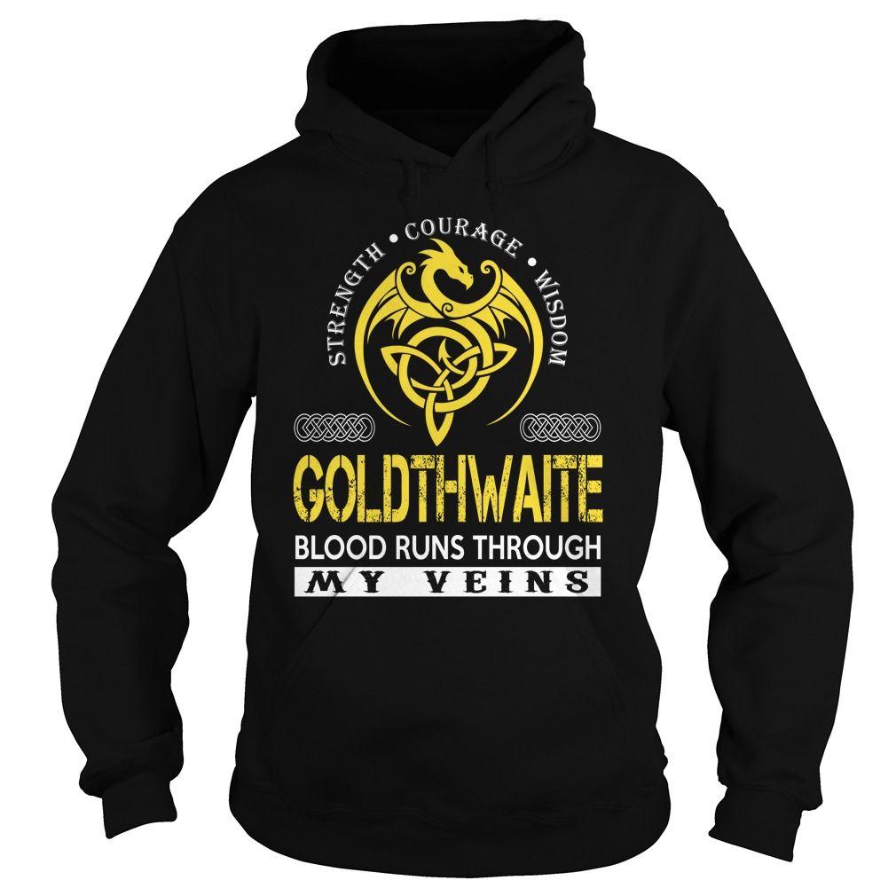 GOLDTHWAITE Blood Runs Through My Veins - Last Name, Surname TShirts