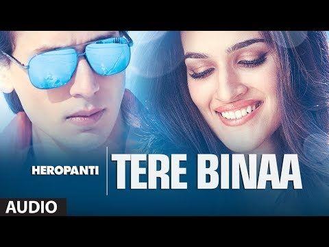 tere bina heropanti video song download mp3