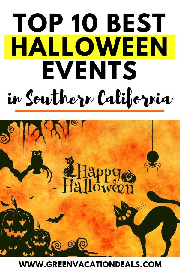 Top 10 Best Southern California Halloween Events Green