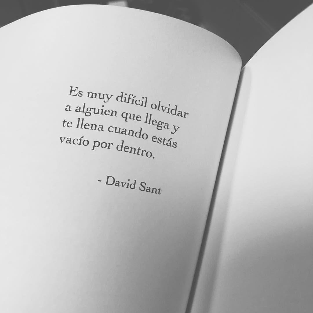 """David Sant on Instagram: """"✨Buenos dias✨ Es muy difícil olvidar a alguien que llega y te llena cuando estás vacío por dentro. #davidsant . . . . . . . . ✨ #letras…"""""""