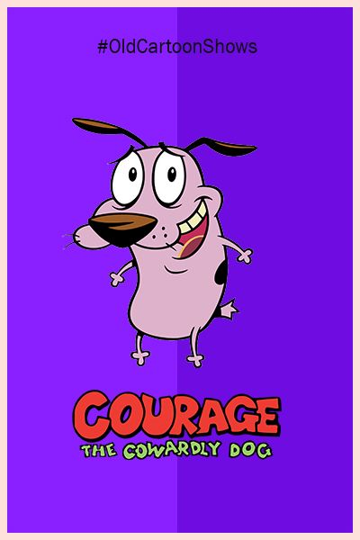 Courage The Cowardly Dog Old Cartoons Old Cartoon Network Shows