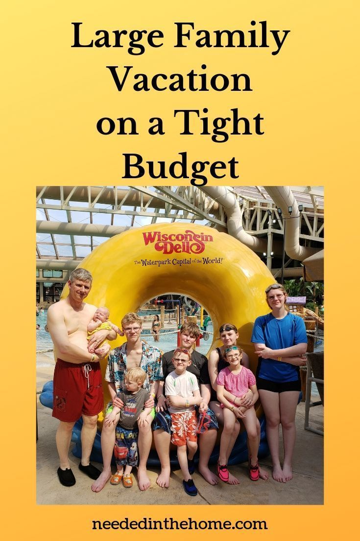 Large Family Vacation On A Budget With An Indoor Waterpark