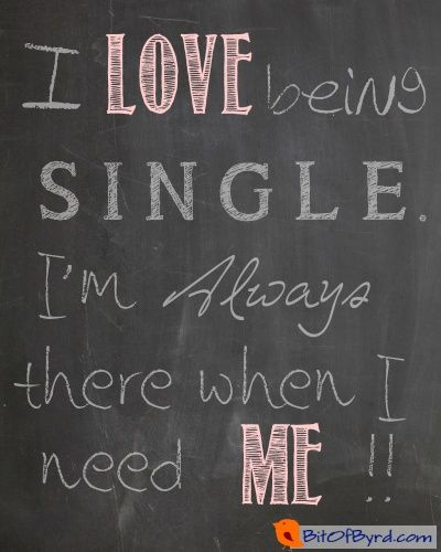 Being Single is Awesome | Free Chalkboard Art Printables ...Quotes About Being Single And Free