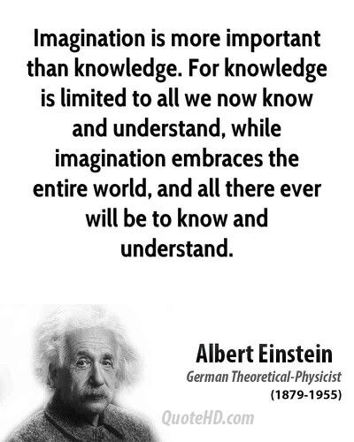 another quote by my inspirational physics boyfriend imagination