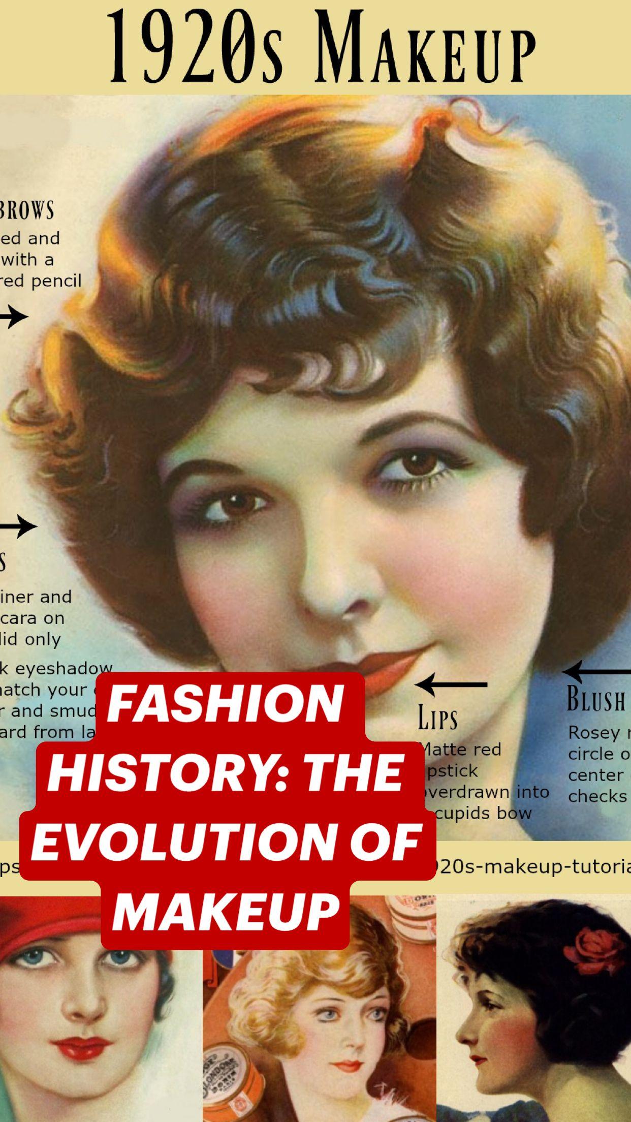 FASHION HISTORY: THE EVOLUTION OF MAKEUP