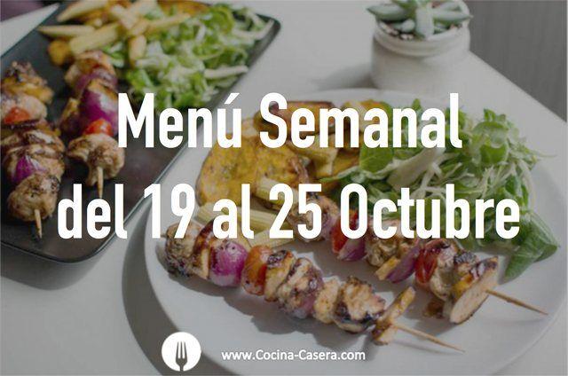 Menú Semanal del 19 a 25 de Octubre con Recetas   Recetas de Cocina Casera - Recetas fáciles y sencillas