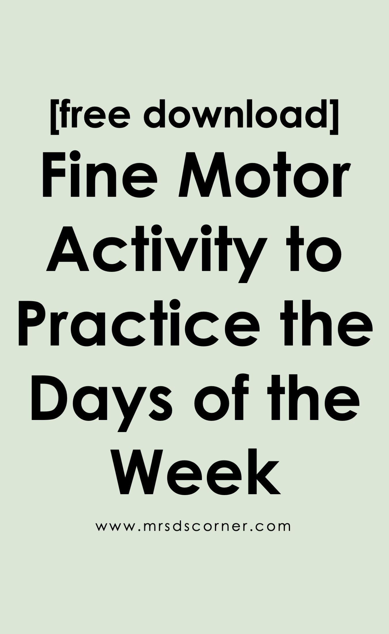 Fine Motor Spelling For Days Of The Week Free Download