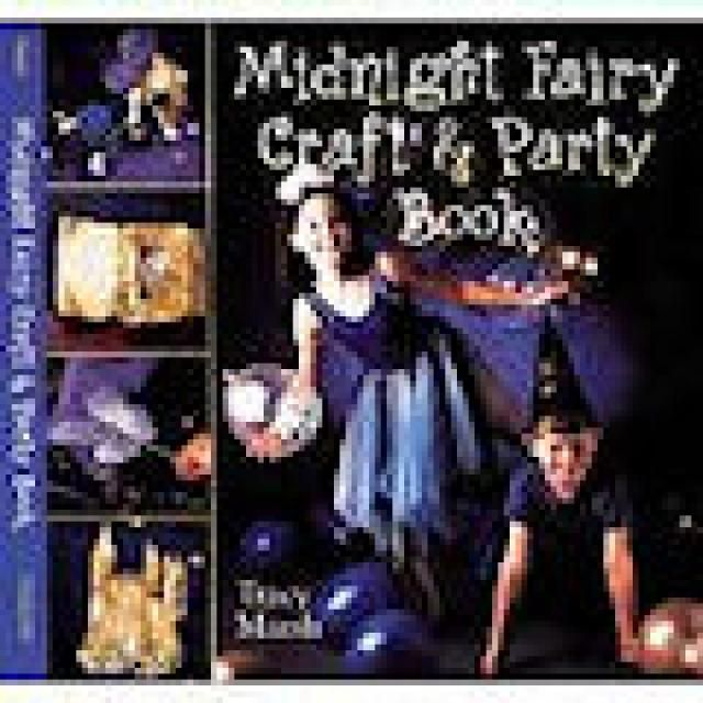 Fairy Craft Books and Kits: Midnight Fairy Craft and Party Book