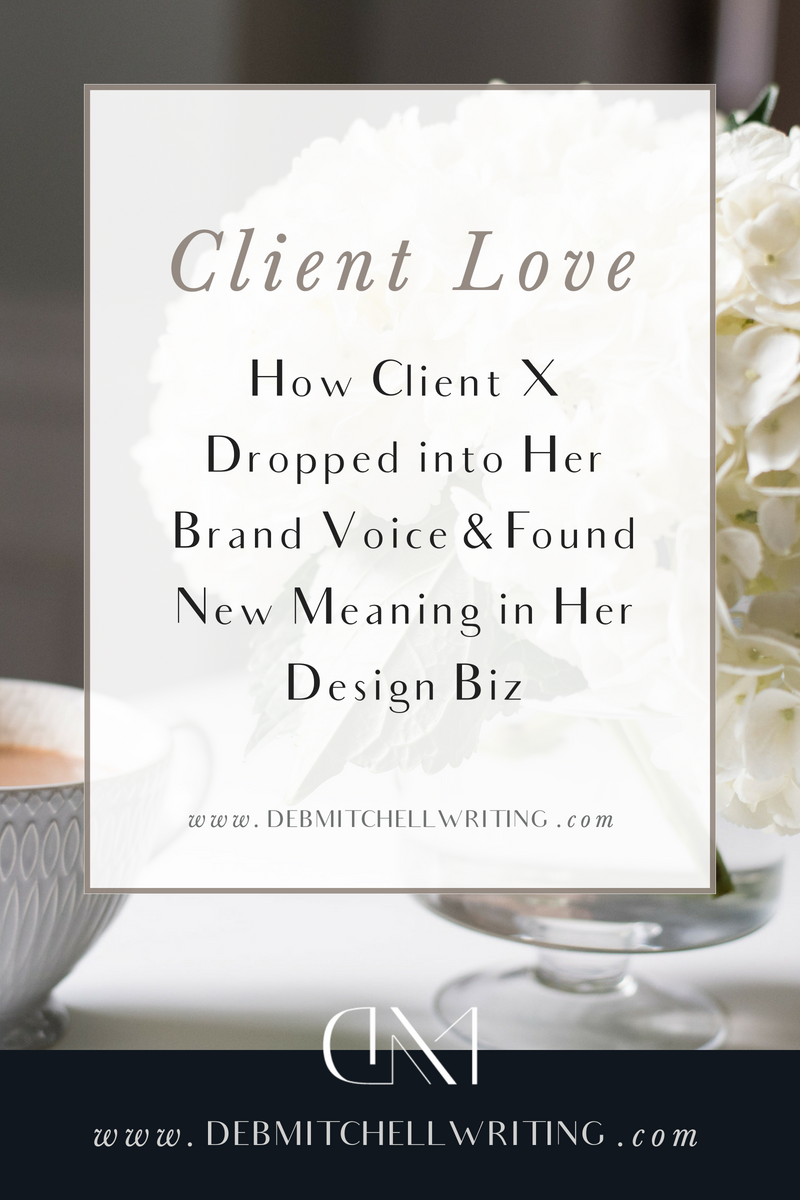 Client Love: How Client X dropped into her brand voice and found new ...