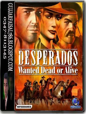VERSION GRATUIT OR ALIVE DESPERADOS WANTED COMPLETE DEAD TÉLÉCHARGER