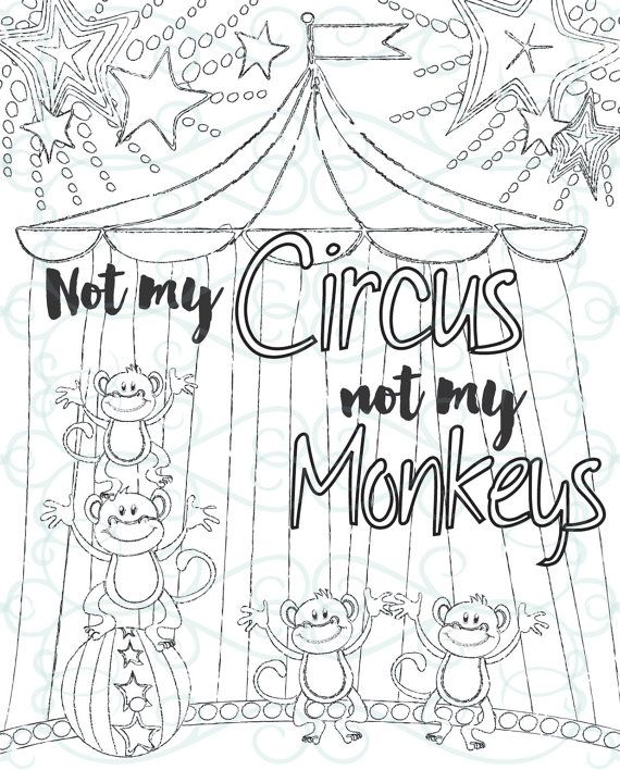 Adult Inspirational Coloring Page printable 14 Not My Monkeys MY