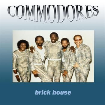 That S Entertainment Commodores Brick House Brick House Play That Funky Music