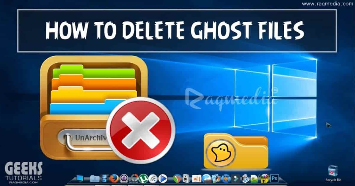 How To Delete Ghost Files Easily Tutorial Disk Image Ghost