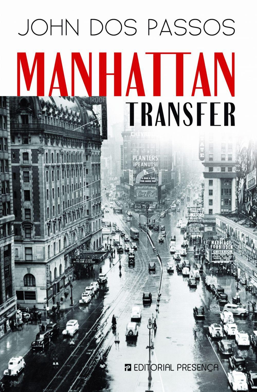 John Dos Passos Manhattan Transfer 1925 Passos Manhattan Old Pictures