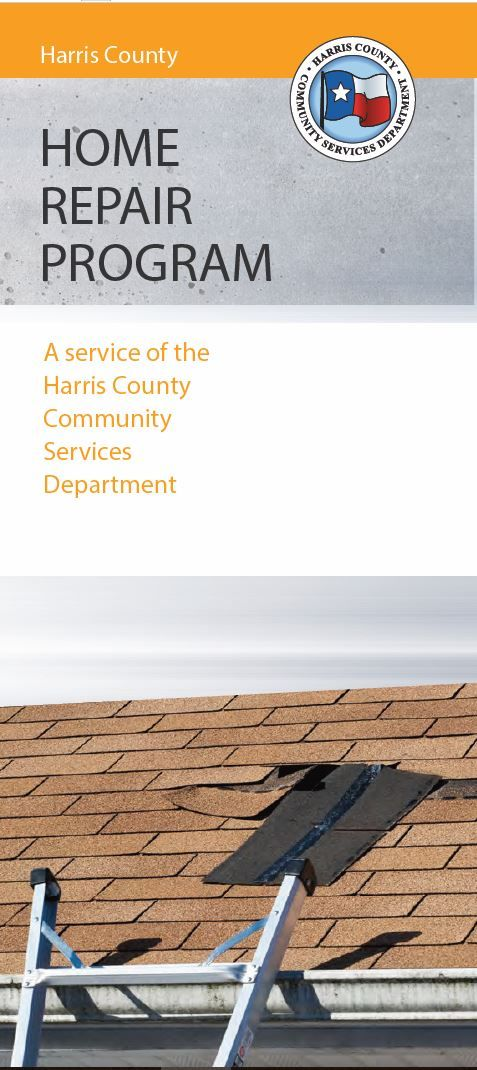 Harris County Home Repair Program provides grants to low-income elderly (62 or older) or households with a disabled person and in certain designated areas deferred lowto low-income homeowners for major property rehabilitation/reconstruction. Learn more by visiting http://www.housingandcommunityresources.net/home-repair/harris-county/