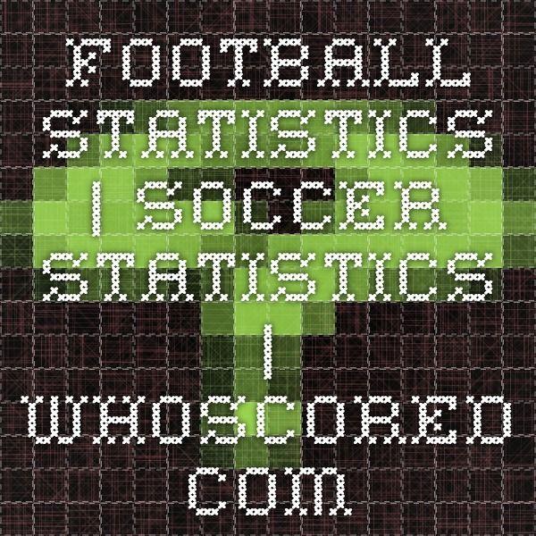 Football Statistics | Soccer Statistics | WhoScored com