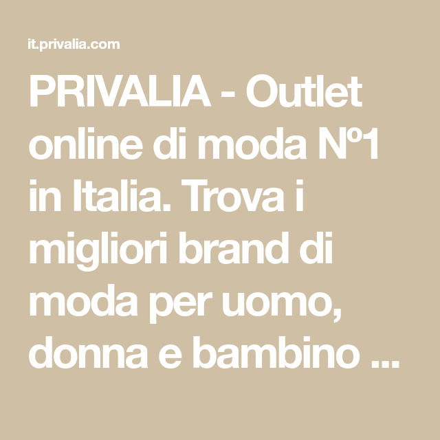 cheaper f9d52 4c03f PRIVALIA - Outlet online di moda Nº1 in Italia. Trova i ...