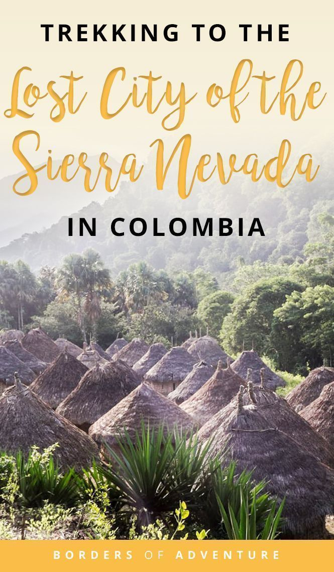 Are you looking for the ultimate adventure in Colombia? Then read this complete guide on how to trek the Lost City of the Sierra Nevada! How to do the trek, how much does it cost, best time to do it, how you can prepare for it, what to bring and many more practical tips! Click here to read this guide to Visiting Ciudad Perdida and the Sierra Nevada | Colombia | South America | Things to do in Colombia | Trekking | Hiking | Adventure | Jungle | Equipment | Routes | Tips | Advice