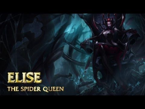 Champion Spotlight Elise The Spider Queen League Of Legends League Of Legends Memes Spider Queen