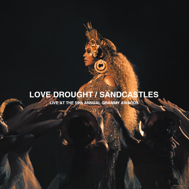 Beyonce - Love Drought / Sandcastles Live at the 59th Annual Grammy Awards