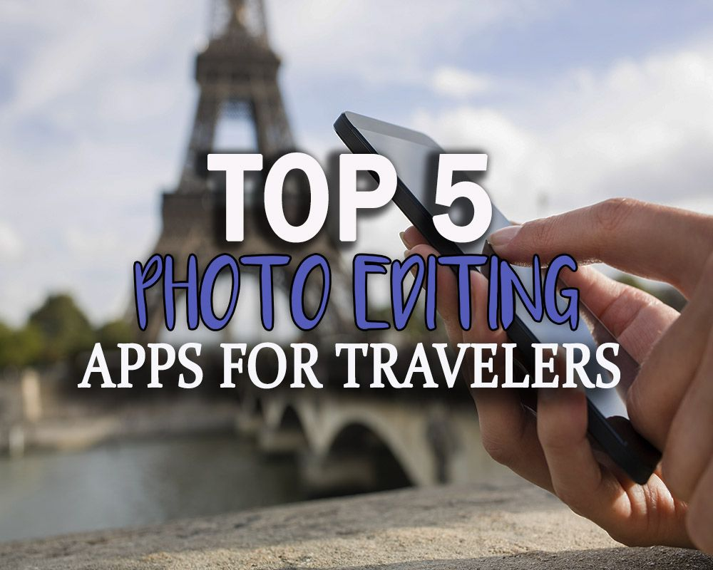 Edit picture using photoshop editing apps photo enhancer and 5 best photo apps for travelers travelling the world here are my top 5 baditri Gallery