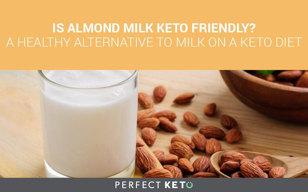 almond milk on keto diet